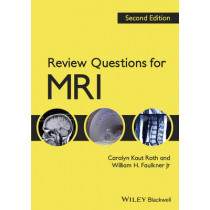 Review Questions for MRI by Carolyn Kaut Roth, 9781444333909