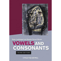 Vowels and Consonants by Peter Ladefoged, 9781444334296