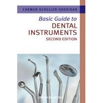 Basic Guide to Dental Instruments by Carmen Scheller-Sheridan, 9781444335323