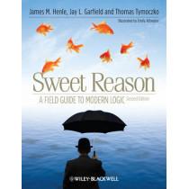 Sweet Reason: A Field Guide to Modern Logic by James M. Henle, 9781444337150