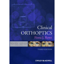 Clinical Orthoptics by Fiona J. Rowe, 9781444339345