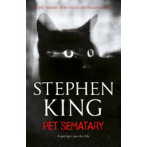 Pet Sematary: King's #1 bestseller - soon to be a major motion picture by Stephen King, 9781444708134