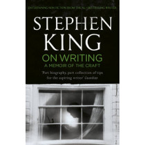 On Writing: A Memoir of the Craft by Stephen King, 9781444723250