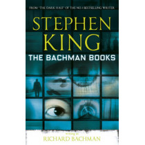 The Bachman Books by Stephen King, 9781444723533