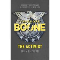 Theodore Boone: The Activist: Theodore Boone 4 by John Grisham, 9781444728958
