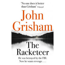 The Racketeer by John Grisham, 9781444729764