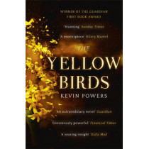 The Yellow Birds by Kevin Powers, 9781444756142