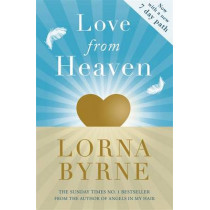 Love From Heaven by Lorna Byrne, 9781444786316
