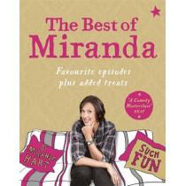 The Best of Miranda: Favourite episodes plus added treats - such fun! by Miranda Hart, 9781444799347