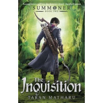 Summoner: The Inquisition: Book 2 by Taran Matharu, 9781444924244