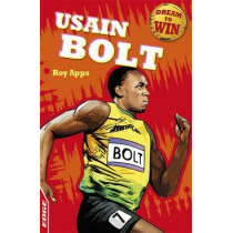 EDGE: Dream to Win: Usain Bolt by Roy Apps, 9781445141428