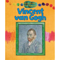 Great Artists of the World: Vincent van Gogh by Alix Wood, 9781445144139