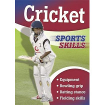 Sports Skills: Cricket by Chris Oxlade, 9781445152431