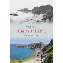 Lundy Island Through Time by Simon Dell, 9781445600741
