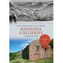 Rhondda Collieries Through Time by David Swidenbank, 9781445610641
