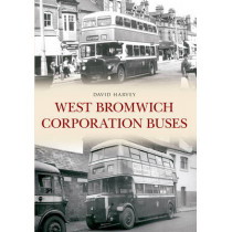 West Bromwich Corporation Buses by David Harvey, 9781445638218