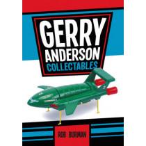 Gerry Anderson Collectables by Rob Burman, 9781445648729