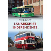 Lanarkshire Independents by David Devoy, 9781445652498