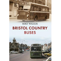 Bristol Country Buses by Mike Walker, 9781445652696