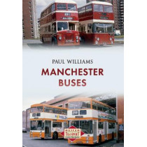 Manchester Buses by Paul Williams, 9781445653143