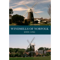 Windmills of Norfolk by John Ling, 9781445653778