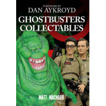 Ghostbusters Collectables by Matt MacNabb, 9781445654300