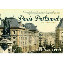 Paris Postcards: The Golden Age by Leonard Pitt, 9781445655871
