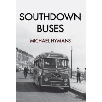 Southdown Buses by Michael Hymans, 9781445663005