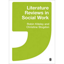 Literature Reviews in Social Work by Robin Kiteley, 9781446201275
