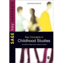 Key Concepts in Childhood Studies by Allison James, 9781446201909