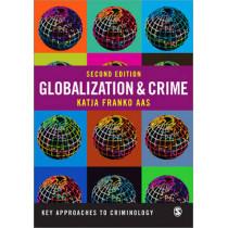 Globalization and Crime by Katja Franko, 9781446201985