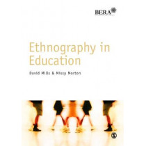 Ethnography in Education by David Mills, 9781446203279