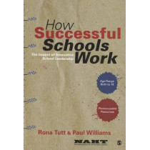 How Successful Schools Work: The Impact of Innovative School Leadership by Rona Tutt, 9781446207703