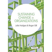 Sustaining Change in Organizations by Julie Hodges, 9781446207796