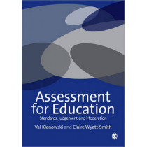 Assessment for Education: Standards, Judgement and Moderation by Val Klenowski, 9781446208410