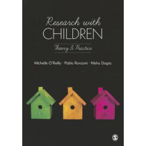 Research with Children: Theory and Practice by Nisha Dogra, 9781446208489