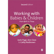 Working with Babies and Children: From Birth to Three by Ann Clare, 9781446209066