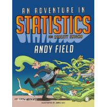 An Adventure in Statistics: The Reality Enigma by Andy Field, 9781446210451