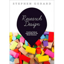 Research Design: Creating Robust Approaches for the Social Sciences by Stephen Gorard, 9781446249024