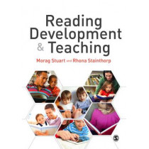 Reading Development and Teaching by Morag Stuart, 9781446249048