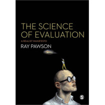 The Science of Evaluation: A Realist Manifesto by Ray Pawson, 9781446252437