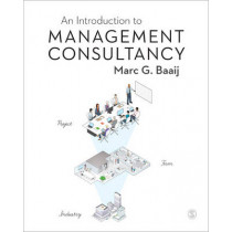 An Introduction to Management Consultancy by Marc G. Baaij, 9781446256138