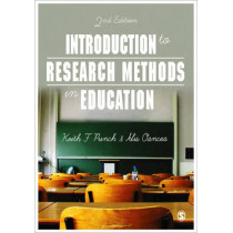 Introduction to Research Methods in Education by Keith F. Punch, 9781446260746