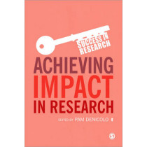 Achieving Impact in Research by Pam Denicolo, 9781446267059