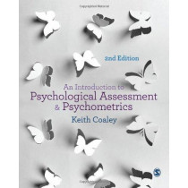 An Introduction to Psychological Assessment and Psychometrics by Keith Coaley, 9781446267141
