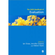 The SAGE Handbook of Evaluation by Ian Shaw, 9781446270554