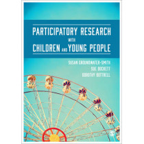 Participatory Research with Children and Young People by Susan Groundwater-Smith, 9781446272879