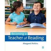 Becoming a Teacher of Reading by Margaret Perkins, 9781446273142