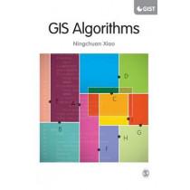 GIS Algorithms by Ningchuan Xiao, 9781446274323