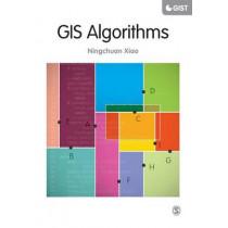 GIS Algorithms by Ningchuan Xiao, 9781446274330